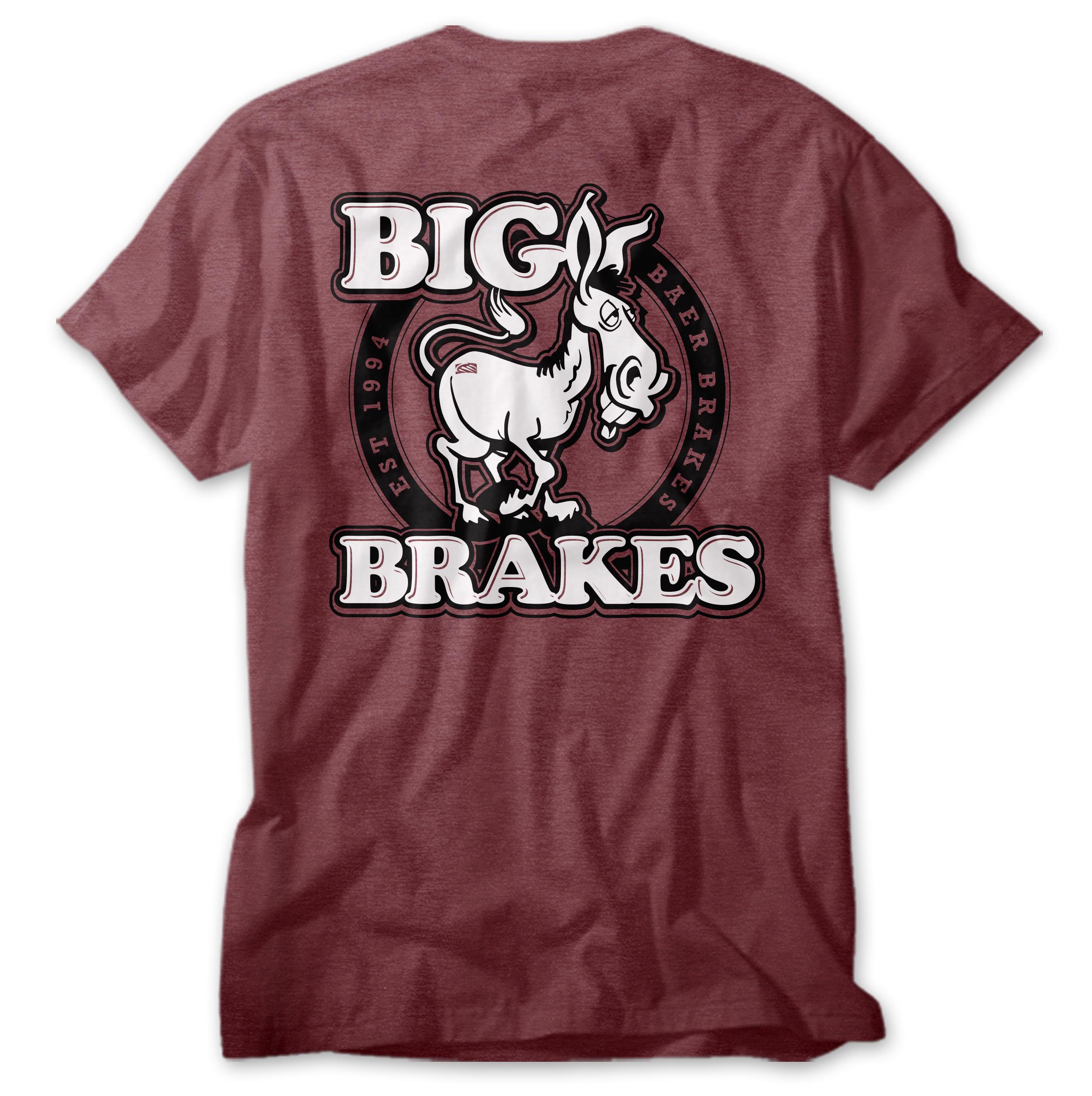 Big A$$ Brakes Shirt
