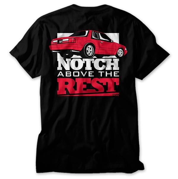 Notch Above the Rest Fox Body Mustang Shirt