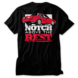 Notch Above the Rest Fox Body Mustang Shirt