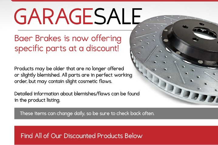 DISCOUNTED Products - BAER Brakes Garage Sale